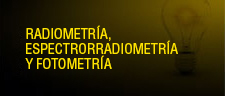 Radiometry, Spectroradiometry, Photometry