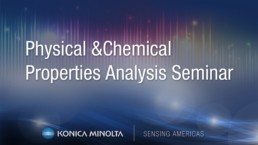 Physical & Chemical Properties Analysis Seminar